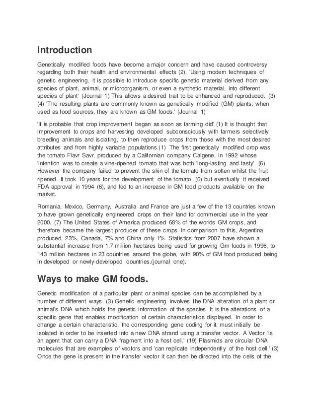 argumentive essay on gmf geneticallymodifiedfoods docx introduction genetically modified foods have become a major concern and have caused controversy regarding both their