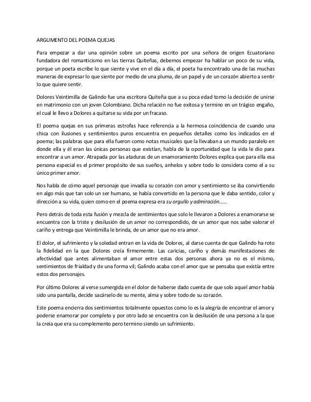 ARGUMENTO DEL POEMA QUEJASPara empezar a dar una opinión sobre un poema escrito por una señora de origen Ecuatorianofundad...