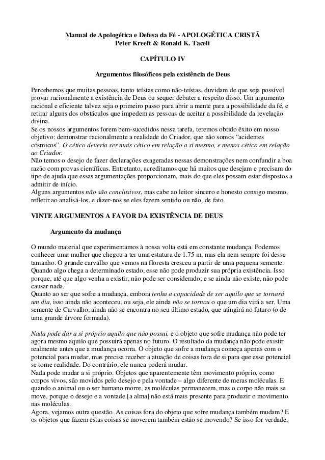 Manual de Apologética e Defesa da Fé - APOLOGÉTICA CRISTÃ Peter Kreeft & Ronald K. Taceli CAPÍTULO IV Argumentos filosófic...