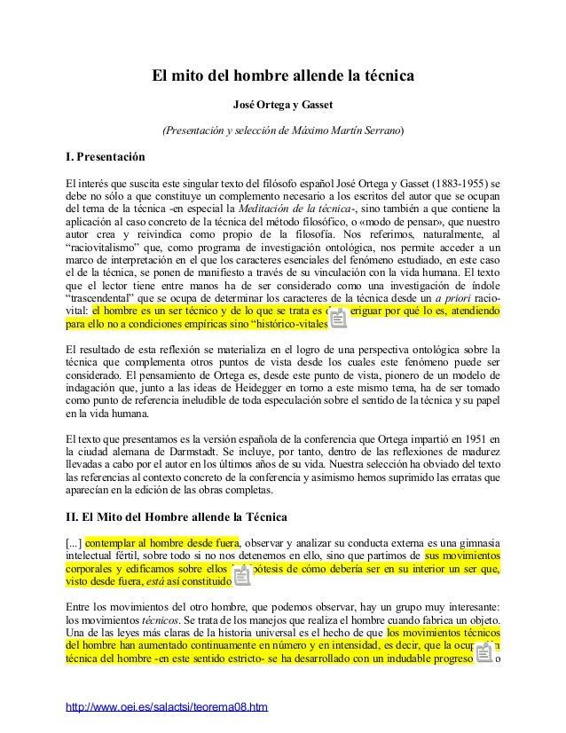 El mito del hombre allende la técnica  José Ortega y Gasset  (Presentación y selección de Máximo Martín Serrano)  I. Prese...