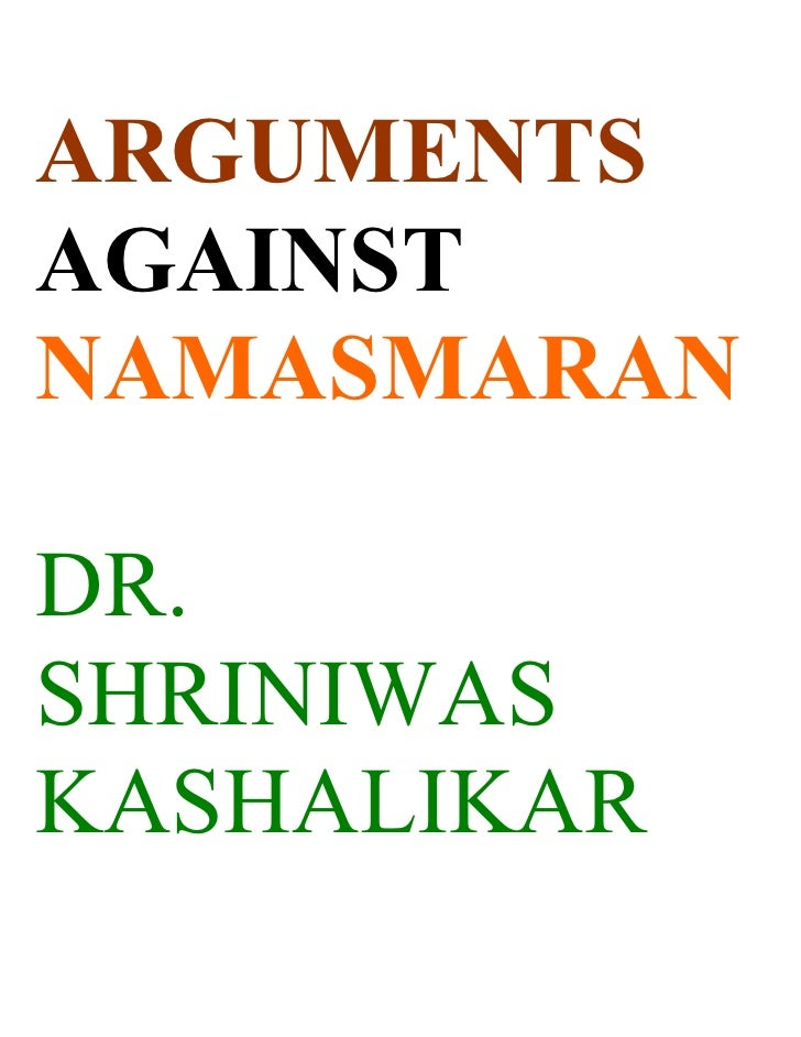 ARGUMENTS AGAINST NAMASMARAN  DR. SHRINIWAS KASHALIKAR