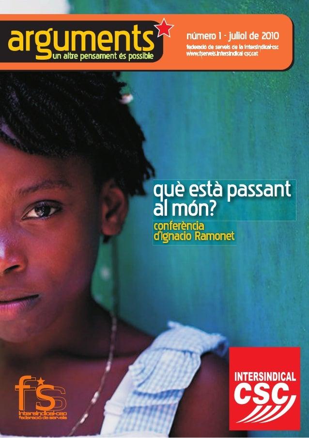 argumentsun altre pensament és possible federació de serveis de la intersindical-csc www.fserveis.intersindical-csc.cat fs...