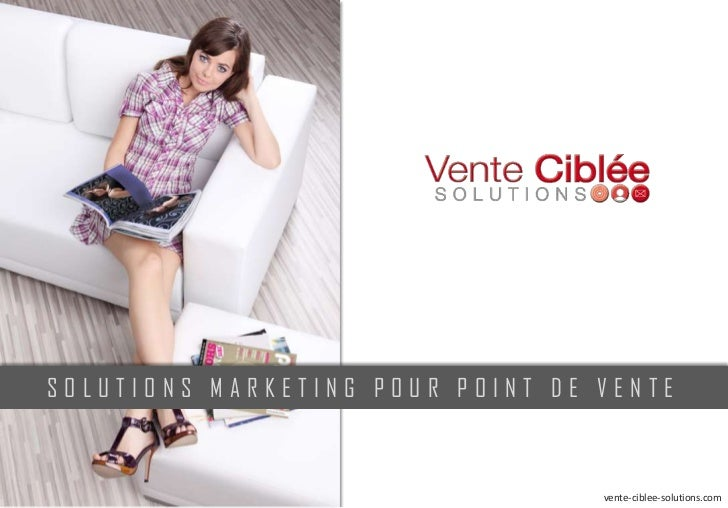 SOLUTIONS MARKETING POUR POINT DE VENTE                                  vente-ciblee-solutions.com
