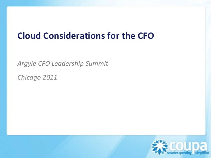Cloud Considerations for the CFOArgyle CFO Leadership SummitChicago 2011
