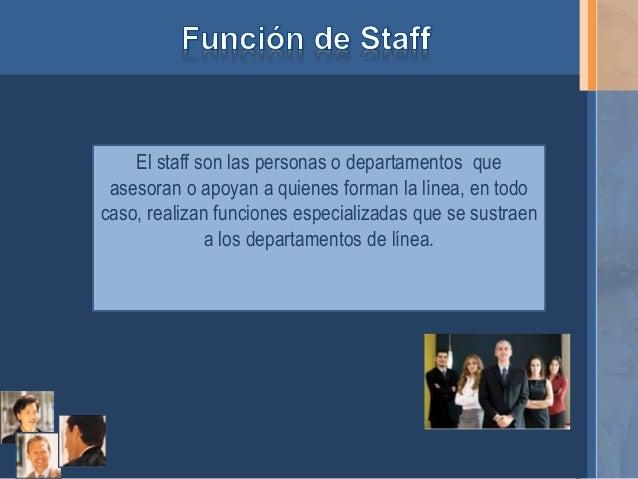 Responsabilidad de l nea y funci n staff en la arh for Que significa oficina