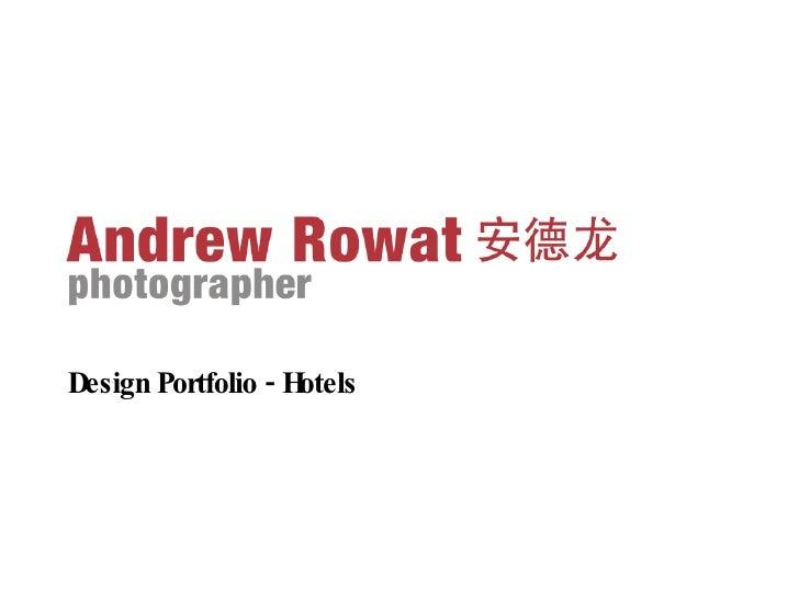 <ul><li>Design Portfolio - Hotels </li></ul>