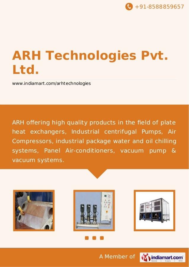 +91-8588859657  ARH Technologies Pvt. Ltd. www.indiamart.com/arhtechnologies  ARH offering high quality products in the fiel...