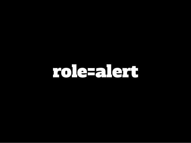 role=alert