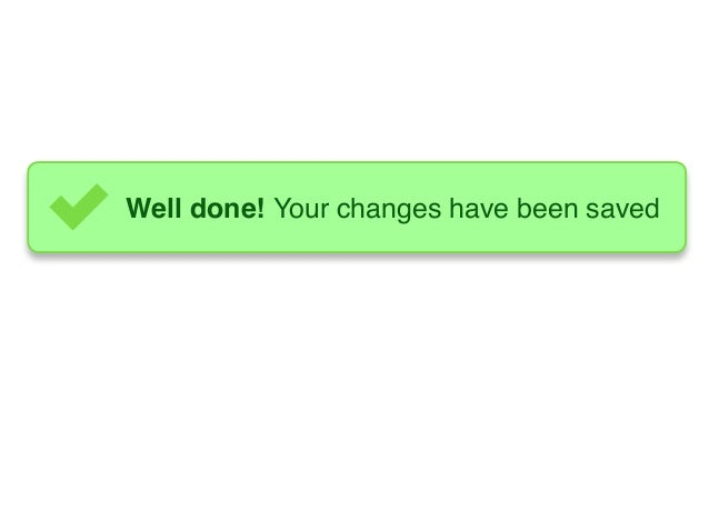 Well done! Your changes have been saved