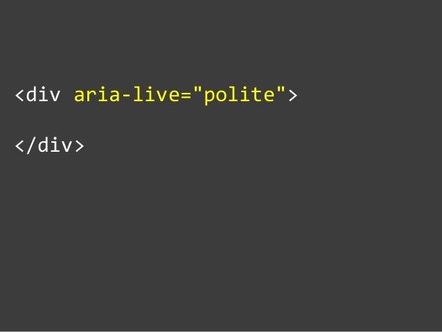 """<div aria-‐live=""""polite"""">  </div>"""