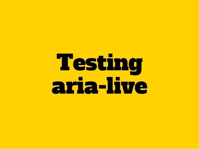 Testing aria-live