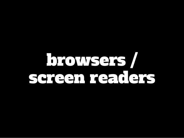 browsers / screen readers