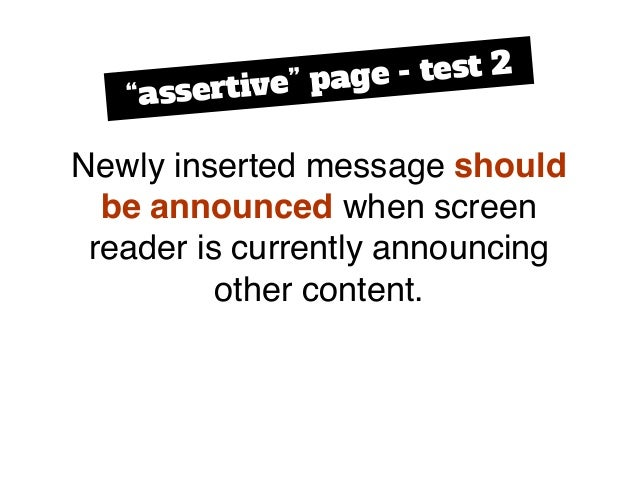 """Newly inserted message should be announced when screen reader is currently announcing other content. """"assertive"""" page - te..."""