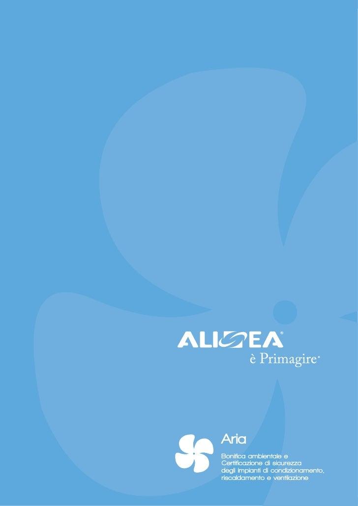 AriaBonifica ambientale eCertificazione di sicurezzadegli impianti di condizionamento,riscaldamento e ventilazione