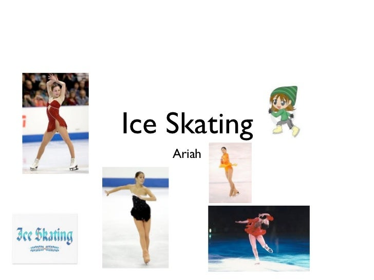Ice Skating    Ariah