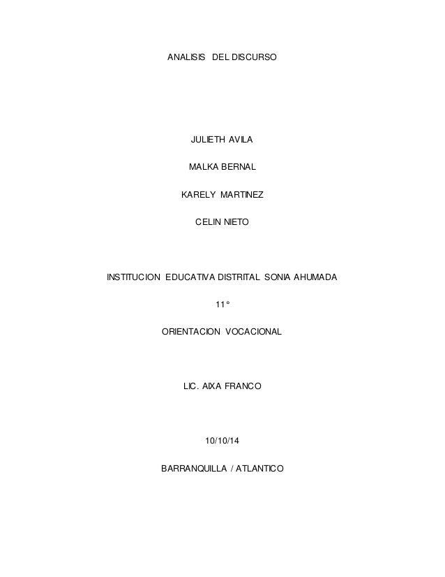 ANALISIS DEL DISCURSO  JULIETH AVILA  MALKA BERNAL  KARELY MARTINEZ  CELIN NIETO  INSTITUCION EDUCATIVA DISTRITAL SONIA AH...
