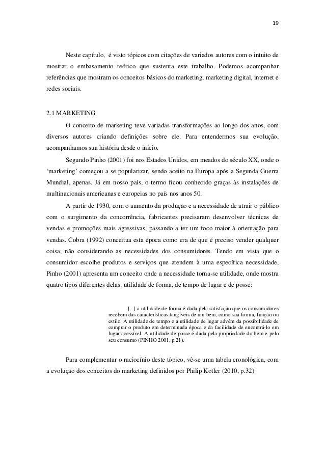 19Neste capítulo, é visto tópicos com citações de variados autores com o intuito demostrar o embasamento teórico que sus...