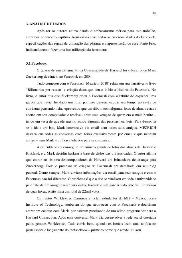 463. ANÁLISE DE DADOSApós ter os autores acima dando o embasamento teórico para este trabalho,entramos no terceiro capít...