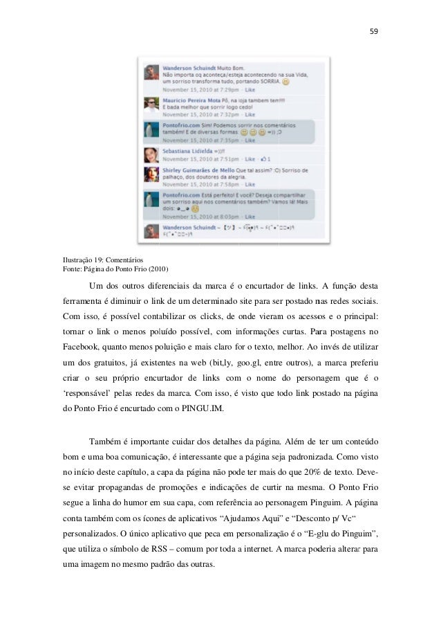 Facebook Marketing: Ferramentas de divulgação na Internet. Uma análise do Case Ponto Frio.