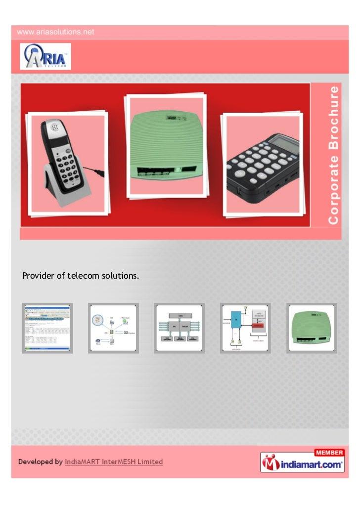 Provider of telecom solutions.