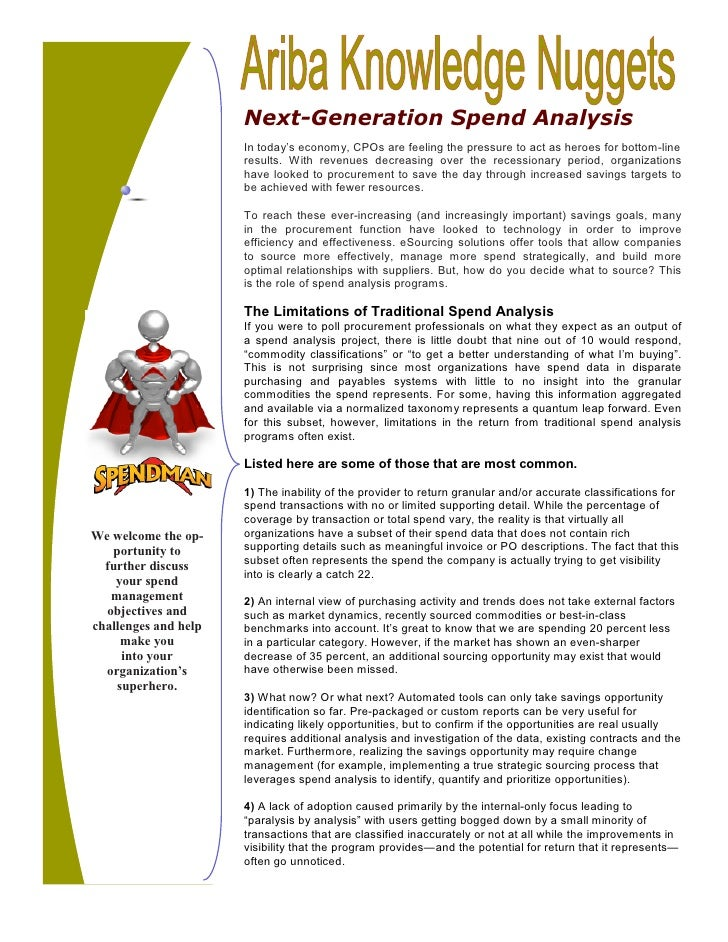 Next-Generation Spend Analysis                      In today's economy, CPOs are feeling the pressure to act as heroes for...