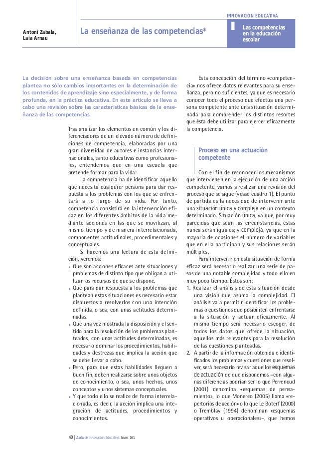 40 | Aula de Innovación Educativa. Núm. 161 Esta concepción del término «competen- cia» nos ofrece datos relevantes para s...