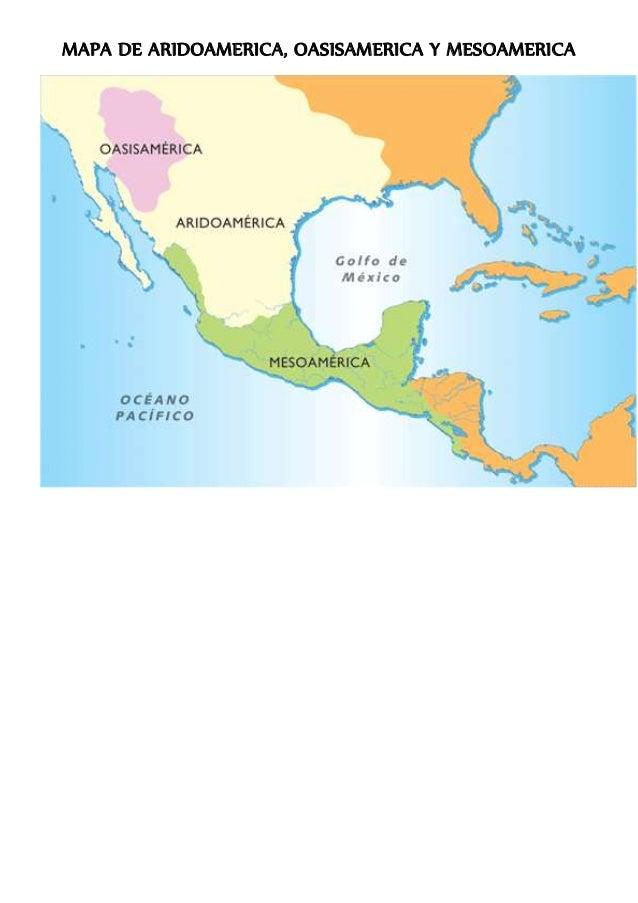 MAPA DE ARIDOAMERICA, OASISAMERICA Y MESOAMERICA