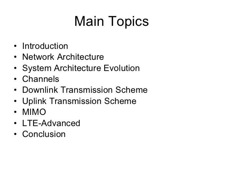 Main Topics  <ul><li>Introduction </li></ul><ul><li>Network Architecture </li></ul><ul><li>System Architecture Evolution <...