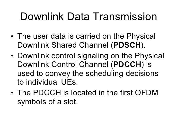 Modulation <ul><li>QPSK, 16 QAM and 64 QAM used for the payload channels (spectrally efficient) </li></ul><ul><li>BPSK and...