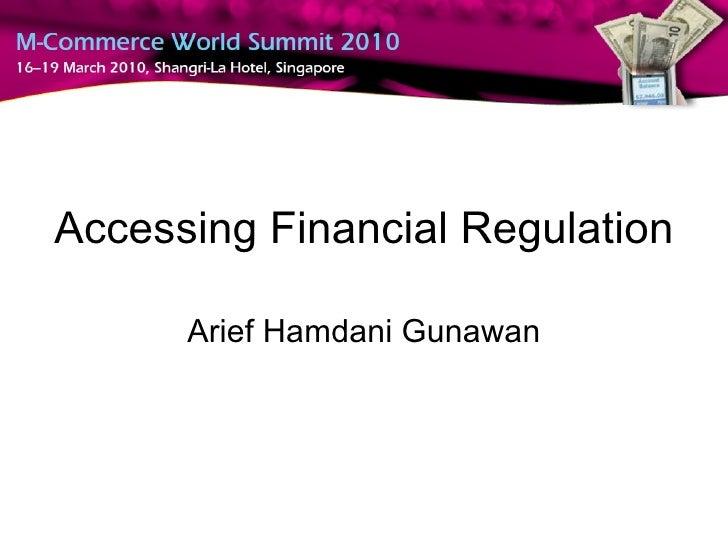 Accessing Financial Regulation Arief Hamdani Gunawan