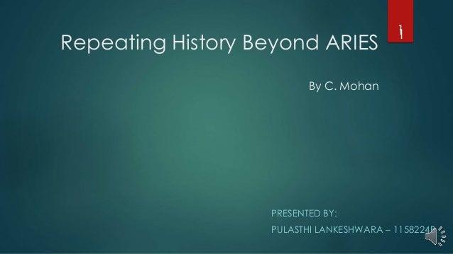 Repeating History Beyond ARIES By C. Mohan PRESENTED BY: PULASTHI LANKESHWARA – 1158224B 11