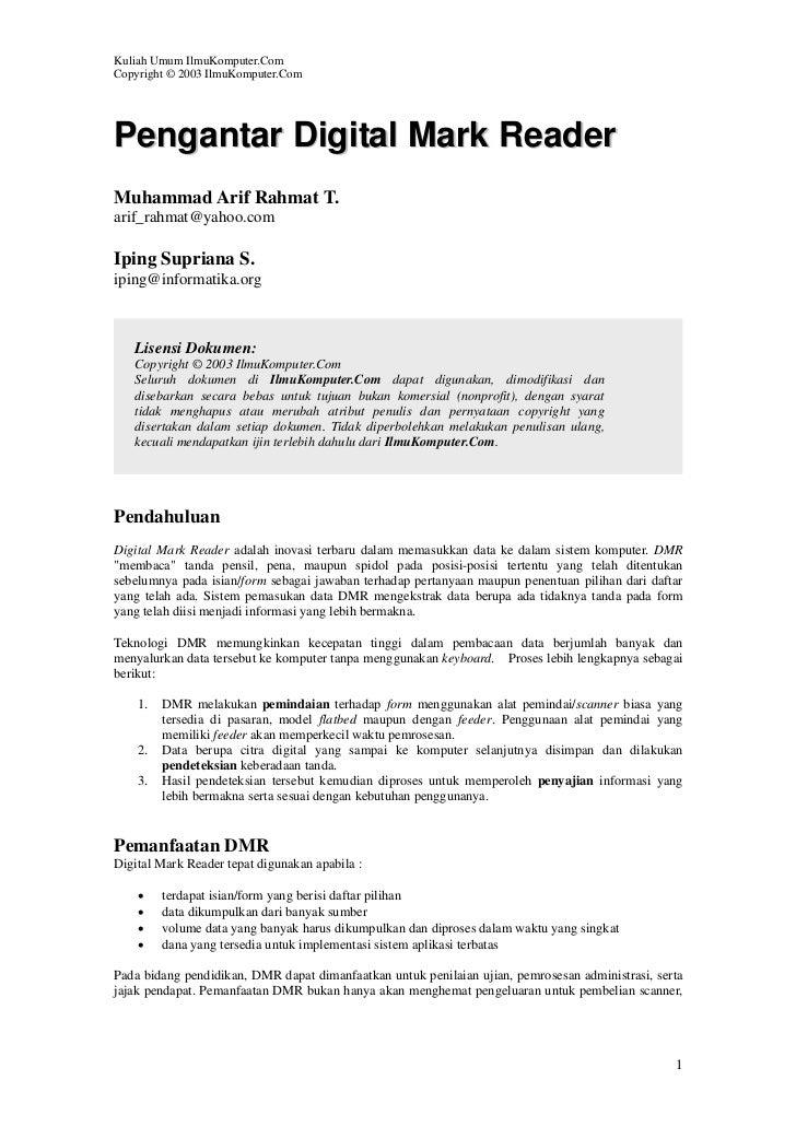 Kuliah Umum IlmuKomputer.ComCopyright © 2003 IlmuKomputer.ComPengantar Digital Mark ReaderMuhammad Arif Rahmat T.arif_rahm...