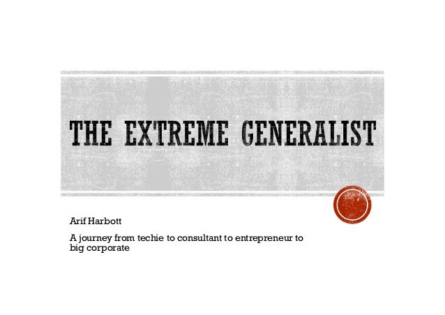 Arif Harbott  A journey from techie to consultant to entrepreneur to  big corporate