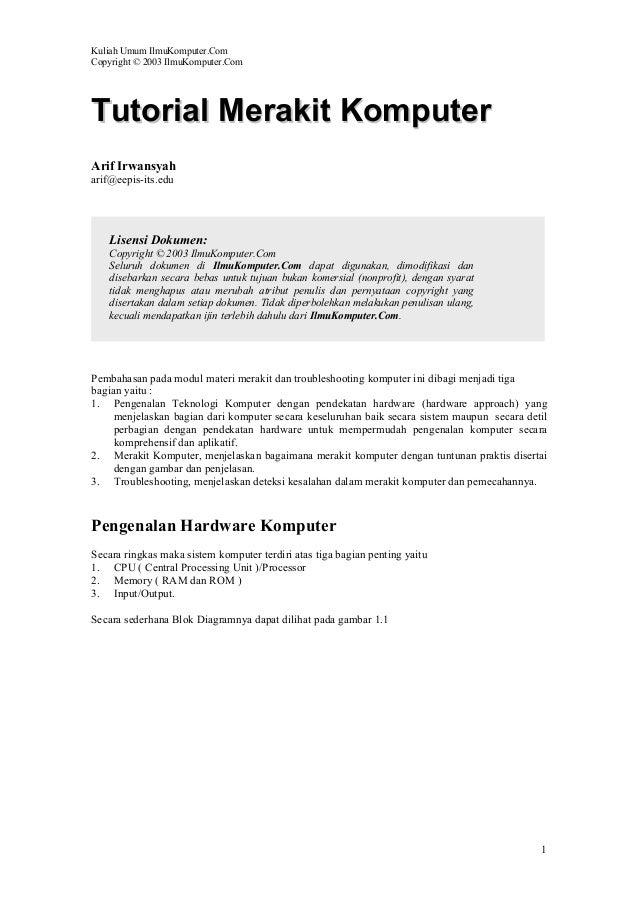 Kuliah Umum IlmuKomputer.ComCopyright © 2003 IlmuKomputer.ComTutorial Merakit KomputerArif Irwansyaharif@eepis-its.edu    ...