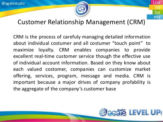 @agatestudio Customer Relationship Management (CRM) CRM is the process of carefuly managing detailed information about ind...