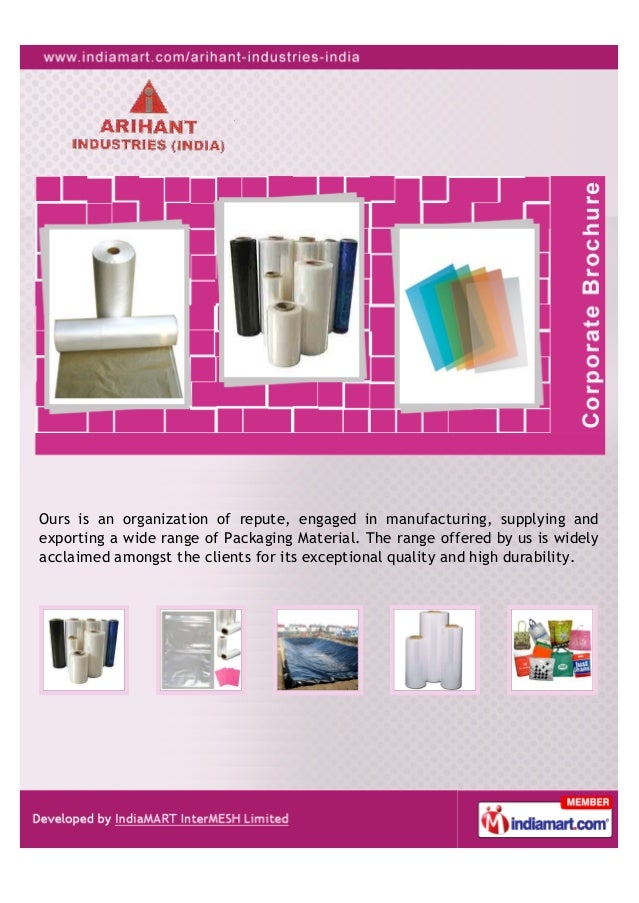 Ours is an organization of repute, engaged in manufacturing, supplying andexporting a wide range of Packaging Material. Th...