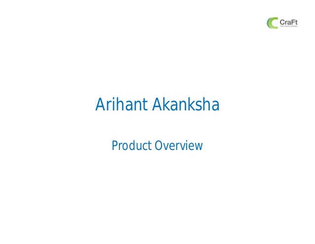 Arihant AkankshaProduct Overview