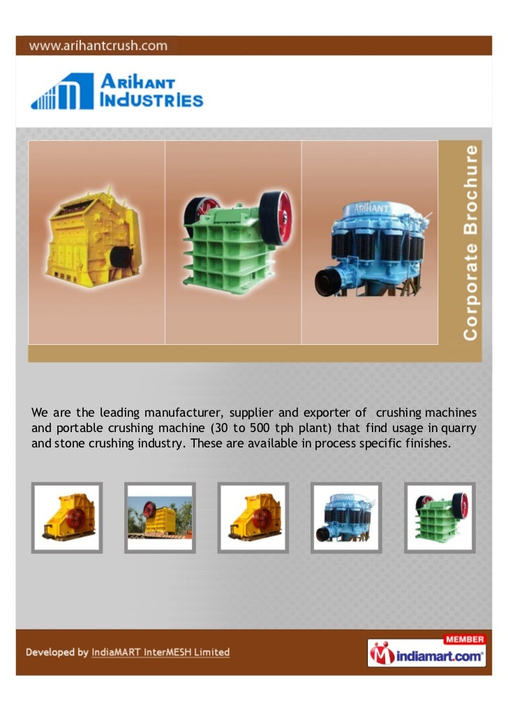 We are the leading manufacturer, supplier and exporter of crushing machinesand portable crushing machine (30 to 500 tph pl...