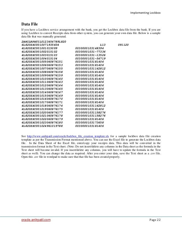 Implementing Lockbox oracle.anilrpatil.com Page 22 Data File If you have a Lockbox service arrangement with the bank, you ...
