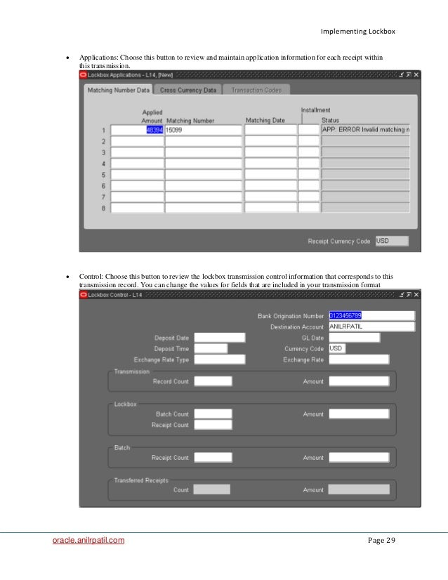 Implementing Lockbox oracle.anilrpatil.com Page 29 • Applications: Choose this button to review and maintain application i...