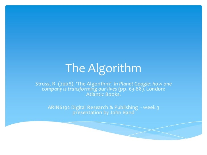 Arin6912 S1 2011 Week 3 The Algorithm