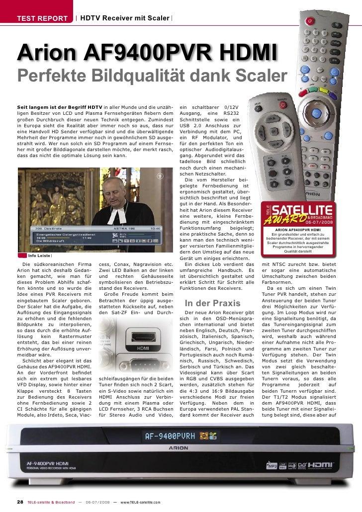 TEST REPORT                  HDTV Receiver mit Scaler     Arion AF9400PVR HDMI Perfekte Bildqualität dank Scaler Seit lang...
