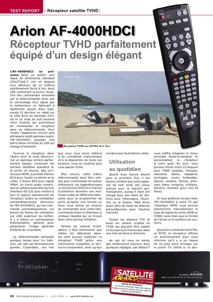 TEST REPORT                  Récepteur satellite TVHD     Arion AF-4000HDCI Récepteur TVHD parfaitement équipé d'un design...