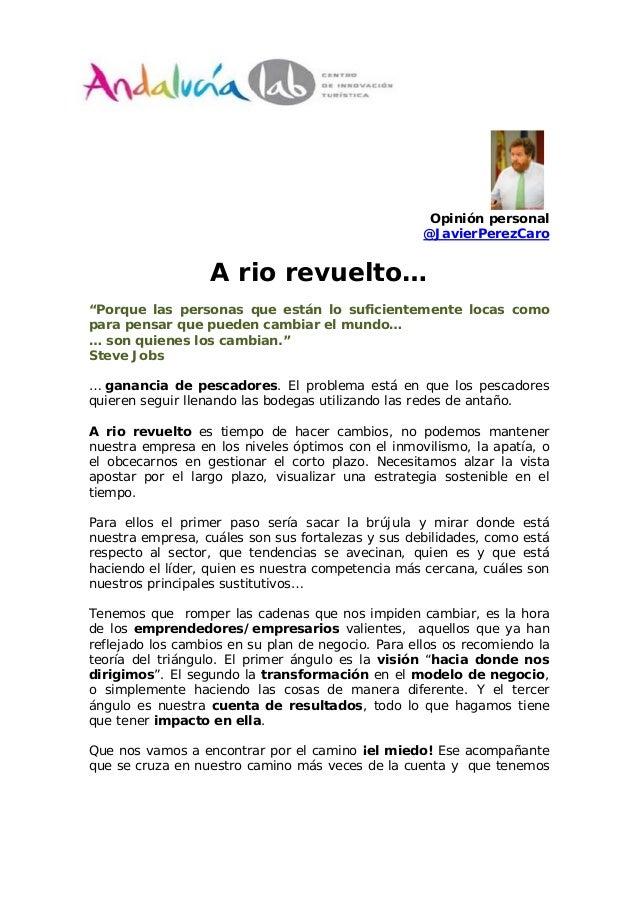 "Opinión personal                                                    @JavierPerezCaro                  A rio revuelto…""Porq..."