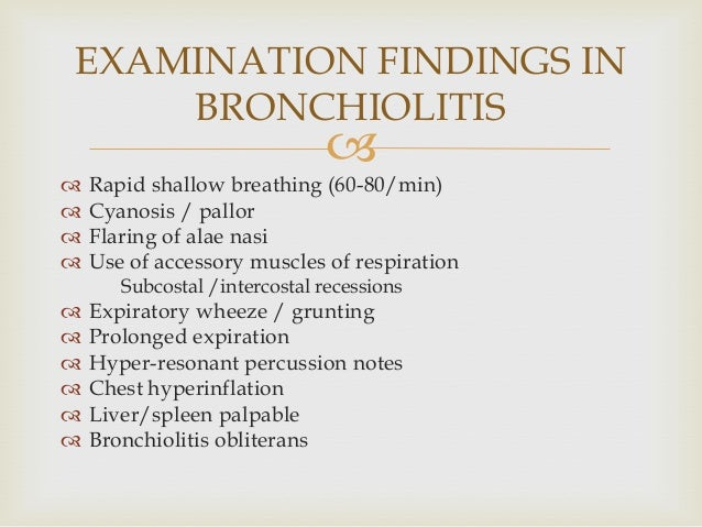   COMPLICATIONS  Pneumonia  Pneumothorax  Dehydration  Respiratory acidosis  Respiratory failure  Heart failure  ...