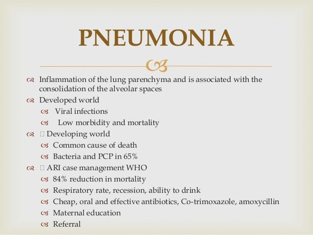  WHO Classification and management NO PNEUMONIA COUGH NO TACHYPNEA -HOME CARE -SOOTHE THE THROAT AND RELIEVE COUGH -ADVIS...