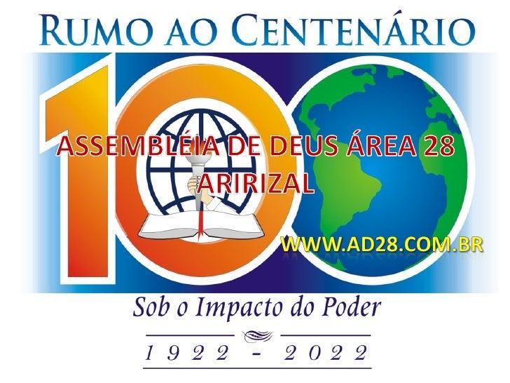 2º Aniversario da                                                IADESLCongregação Aririzal        ÁREA 28                ...