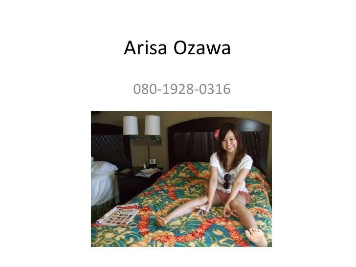 Arisa Ozawa<br />080-1928-0316<br />
