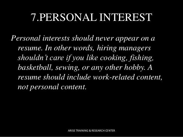 ARISE TRAINING U0026 RESEARCH CENTER; 8. 7.PERSONAL INTEREST ...  Personal Interests