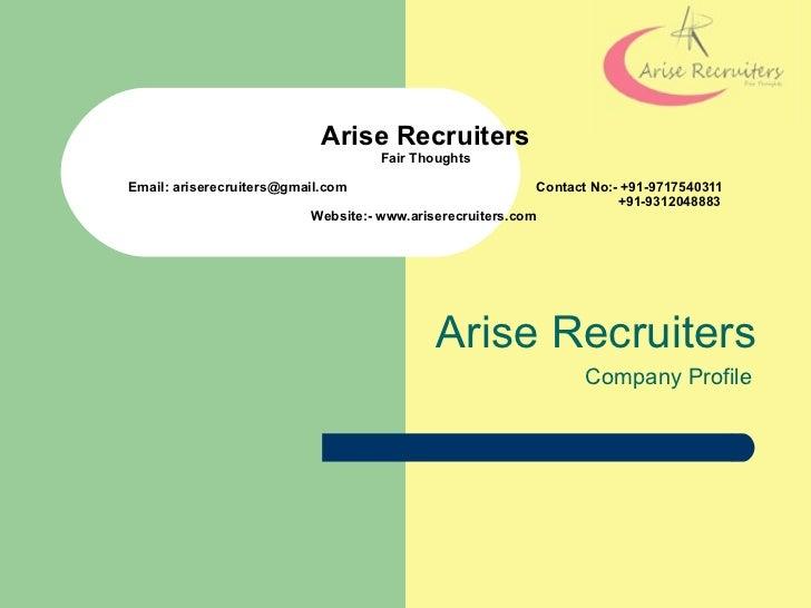 Arise Recruiters                                    Fair ThoughtsEmail: ariserecruiters@gmail.com                         ...
